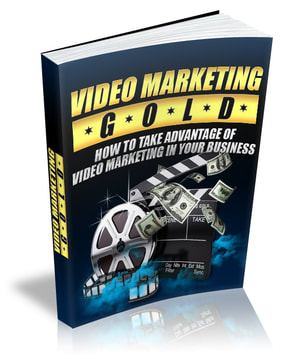 Video Marketing Gold - Free Ebook